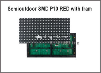 China Semioutdoor red P10 SMD led display module light with fram on back 320*160mm 32*16pixels 5V for advertising message supplier