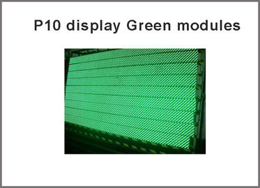 China Semi-outdoor 32X16 pixel dot 1/4 scan for led screen ,led p10 modules Green color p10 led panel factory